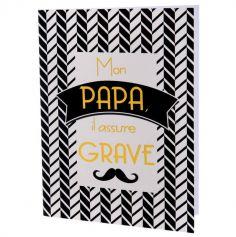Carnet « Mon Papa. Il assure grave »