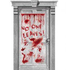 """Décoration de Porte Sanglante - """"No One Leaves"""""""