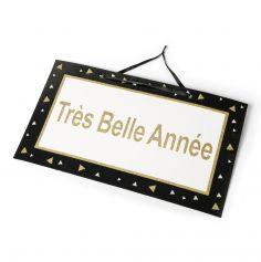 """Pancarte """"Très Belle Année"""" 47cm x 26cm"""