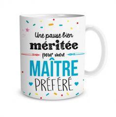 """Mug """"Une pause bien méritée pour mon Maître préféré"""""""