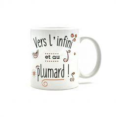 Mug - Vers l'Infini et au Plumard !