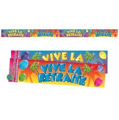 """Bannière """"Vive la Retraite"""""""