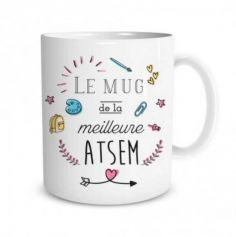 """Mug """"de la meilleure ATSEM"""""""