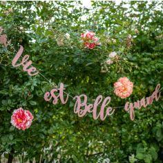Guirlande Rose Gold - La vie est belle quand on s'aime