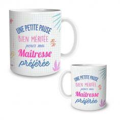 mug-pause-bien-meritee-maitresse-preferee|jourdefete.com