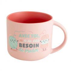 Mug Rose - Avec Toi je n'ai pas Besoin de Broder | jourdefete.com