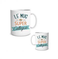 Mug Cadeau - Le ou La Super Collègue