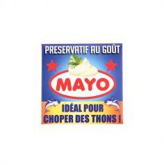 """Préservatif humoristique """"au goût mayo idéal pour choper des thons!"""""""