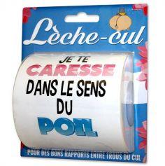 Rouleau de Papier Toilette - Je te Caresse dans le Sens du Poil   jourdefete.com