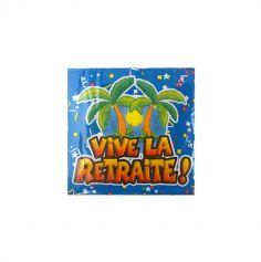"""Paquet de 20 serviettes """"Vive la retraite !"""""""