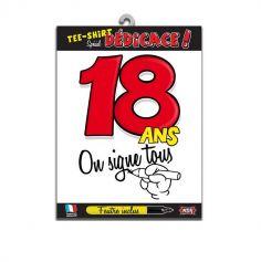 """Tee-shirt 18 ans """"On signe tous"""""""