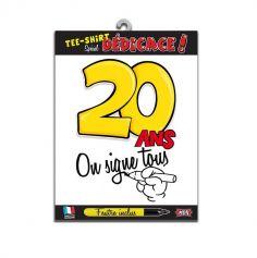 """Tee-shirt 20 ans """"On signe tous"""""""
