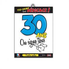 """Tee-shirt 30 ans """"On signe tous"""""""