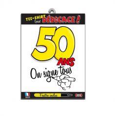 """Tee-shirt 50 ans """"On signe tous"""""""