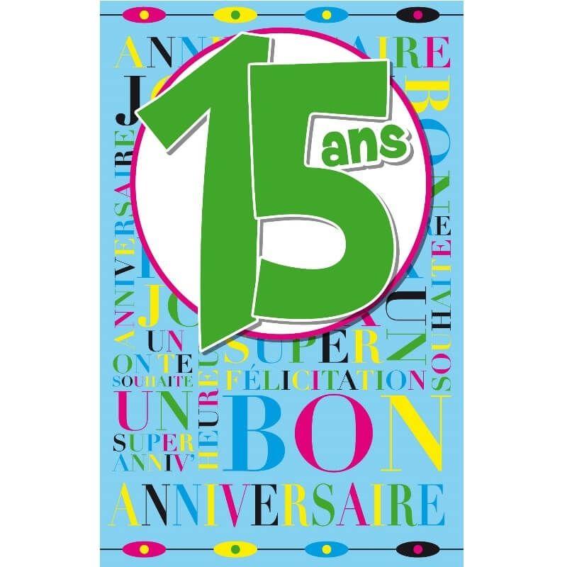Carte D Anniversaire Decoup Age Avec Enveloppe 15 Ans Jour De Fete Boutique Jour De Fete