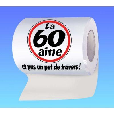 Papier toilette humoristique anniversaire : la 60 aine