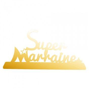 """Décoration """"Super Marraine"""" - Or"""