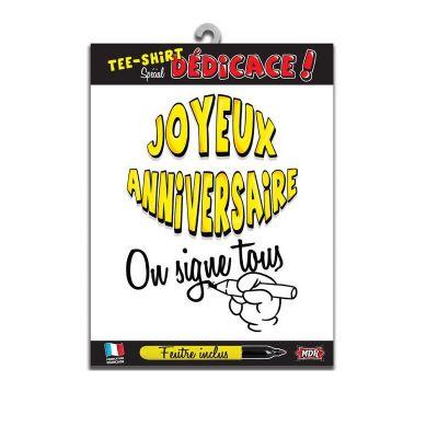 "Tee-shirt Joyeux Anniversaire ""On signe tous"""